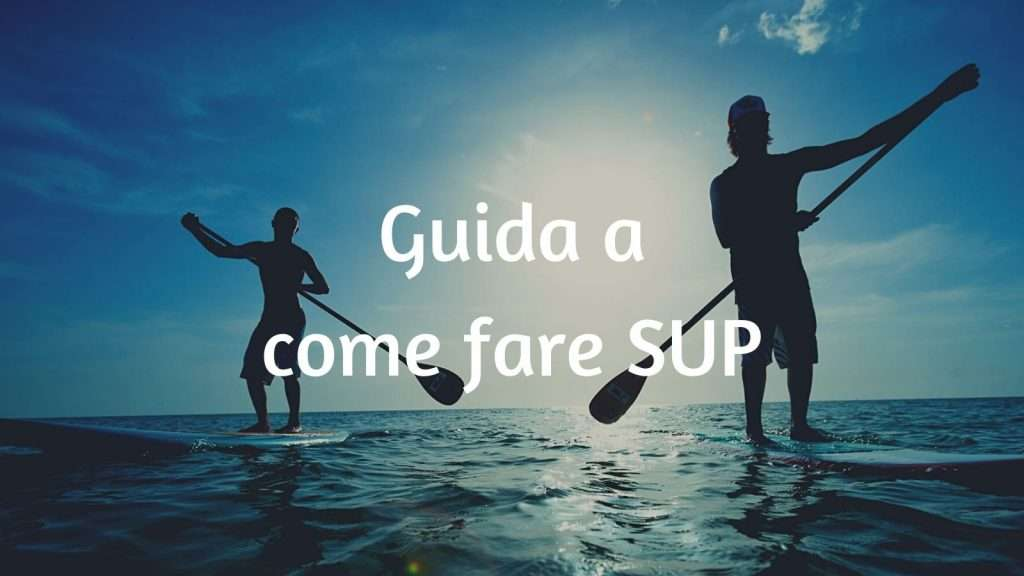 guida sup stand up paddle
